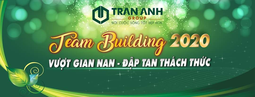Teambuilding Trần Anh Group 2020